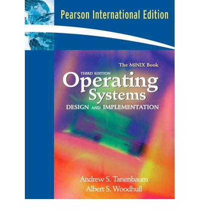 Andrew S. Tanenbaum, Albert S. Woodhull - Operating Systems